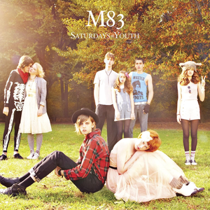 Saturdays = Youth - Image: Saturdays = Youth by M83