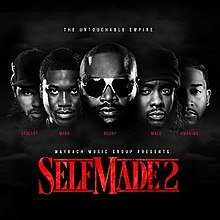 Maybach Music Group – Self Made Vol. 2 Album Leak Listen and Download
