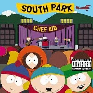 Chef Aid: The South Park Album - Image: South Park Chef Aid