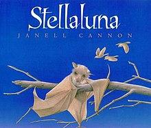 Stellaluna by Jannell Cannon