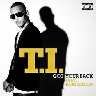Got Your Back - Image: T.I. Got Your Back
