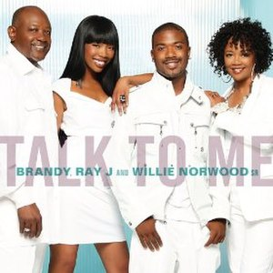 Talk to Me (Brandy, Ray J and Willie Norwood song) - Image: Talk to Me