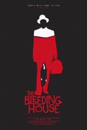 The Bleeding House - Image: The bleeding house poster