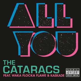 All You (song) - Image: The Cataracs All You