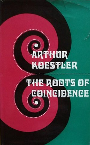 The Roots of Coincidence - First UK edition (1972, Hutchinson)