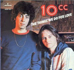 The Things We Do for Love (song) - Image: The Things We Do For Love 10CC