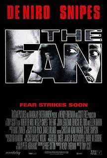 <i>The Fan</i> (1996 film) 1996 film directed by Tony Scott