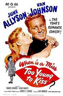 <i>Too Young to Kiss</i> 1951 film by Robert Zigler Leonard