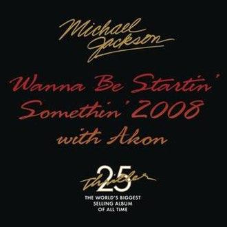 Wanna Be Startin' Somethin' - Image: WBSS2