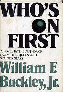 First Edition 1980 Who's on First William F Buckley Blackford Oakes HC w/DJ