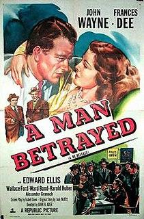 <i>A Man Betrayed</i> (1941 film) 1941 film by John H. Auer