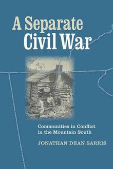 A Separate Civil War Communities in Conflict in the Mountain South.jpg