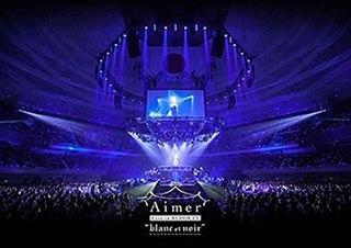 """<i>Aimer Live in Budokan """"blanc et noir""""</i> 2017 video by Aimer"""