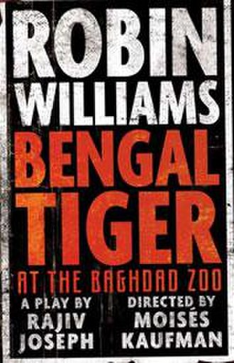 Bengal Tiger at the Baghdad Zoo - Broadway poster
