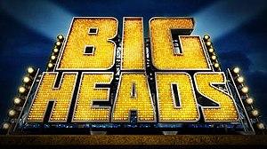 Bigheads - Image: Bigheads titles