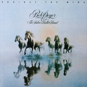 Against the Wind (album) - Image: Bob Seger Against the Wind