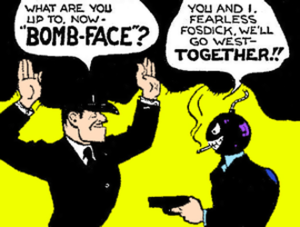 Fearless Fosdick - Fearless Fosdick and Bomb Face (May 30, 1943)