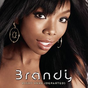 Right Here (Departed) - Image: Brandy Right Here (Departed)
