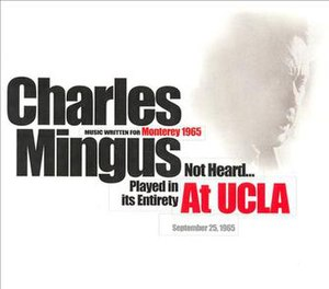 Music Written for Monterey 1965 - Image: Charles Mingus at UCLA