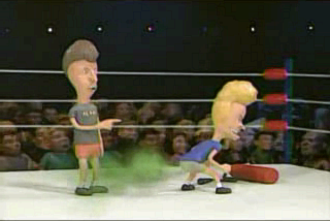 "Celebrity Deathmatch - A deathmatch between Beavis and Butt-head in the ""Fandemonium 2000"" episode of the series."