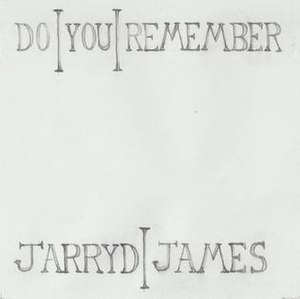 Do You Remember (Jarryd James song) - Image: Do You Remember by Jarryd James