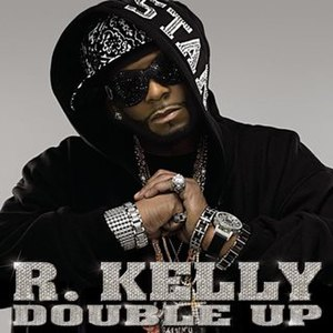 Double Up (R. Kelly album) - Image: Double Up (R. Kelly album) coverart