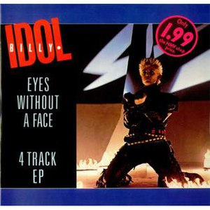 Eyes Without a Face (song) - Image: Eyes Without a Face by Billy Idol single cover