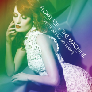Spectrum (Say My Name) - Image: Florence and the Machine Spectrum