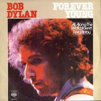 Forever Young (Bob Dylan song) - Image: Forever Young cover