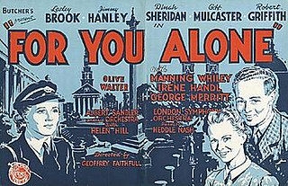 <i>For You Alone</i> 1945 film by Geoffrey Faithfull