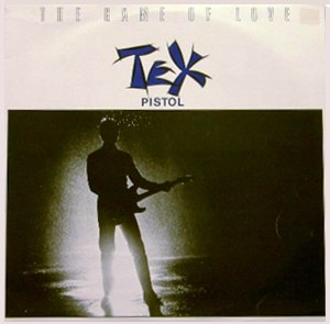 The Game of Love (Wayne Fontana song) - Image: Game of Love (Tex Pistol single)