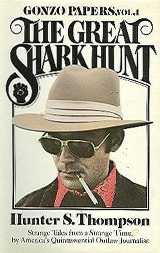 The Gonzo Papers -  The Gonzo Papers Volume One: The Great Shark Hunt