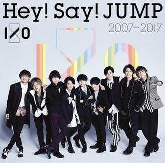 Hey! Say! JUMP 2007-2017 I/O - Image: Heysayjumpio