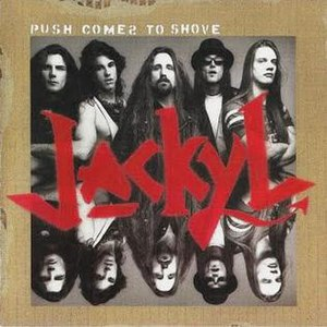 Push Comes to Shove (album) - Image: Jackyl Push Comes to Shove