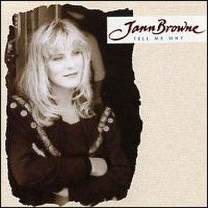 Tell Me Why (Jann Browne album) - Image: Jann Browne Tell Me Why