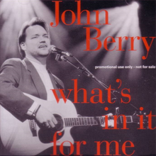 John Berry - Whats in It for Me single.png