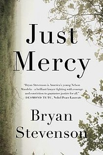 <i>Just Mercy</i> (book) Book by Bryan Stevenson