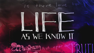 Life as We Know It (TV series) - Image: Life As We Know It
