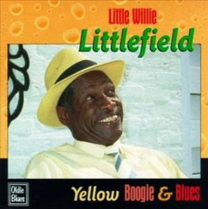 Yellow Boogie & Blues - Image: Little Willie Littlefield Yellow Boogie & Blues OLCD7006