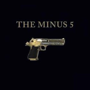The Minus 5 (album) - Image: M5gunalbum