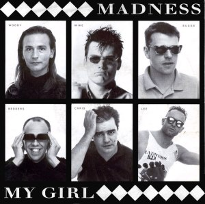 My Girl (Madness song) - Image: Madness My Girl reissue