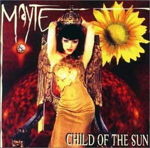Child of the Sun (album) - Image: Mayte (137)
