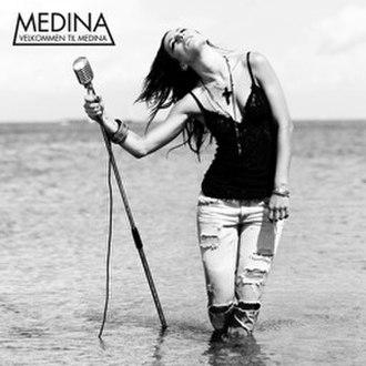 Velkommen til Medina - Image: Medina Velkommen til Medina Album