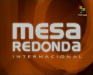 Mesa Redonda Internacional - Image: Mesa Redonda Internacional