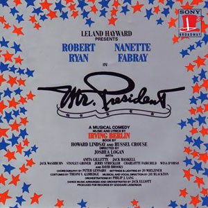 Mr. President (musical) - Original Cast Recording