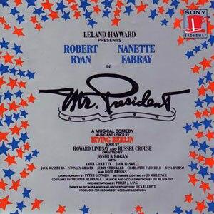 Mr. President (musical) - Original Cast Recording