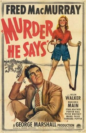 Murder, He Says - Image: Murderhesays poster