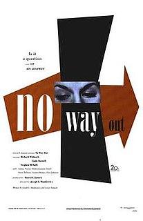 <i>No Way Out</i> (1950 film) 1950 film directed by Joseph L. Mankiewicz