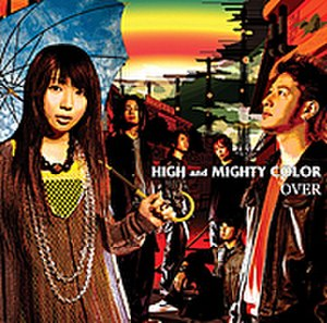 Over (High and Mighty Color song) - Image: OVER Cover