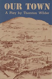<i>Our Town</i> play by Thornton Wilder